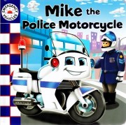 Book - Mike the Police Motorcycle