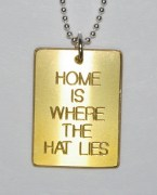 Home is Where The Hat Lies Pendant