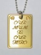 Our Mum Is Our Hero Pendant